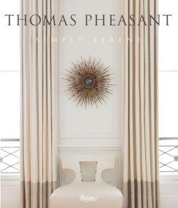Thomas Pheasant Simply Serene